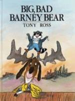 Big, Bad Barney Bear