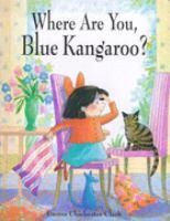Where Are You Blue Kangaroo?
