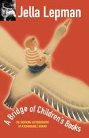 A Bridge of Children's Books