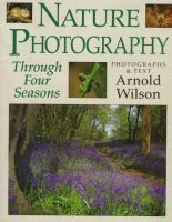 Nature Photography Through Four Seasons