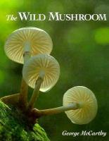 The Wild Mushroom