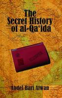 The Secret History of Al-Qa'ida