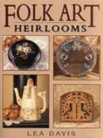 Folk Art Heirlooms