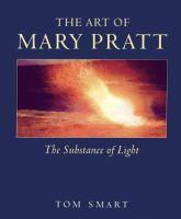 The Art of Mary Pratt