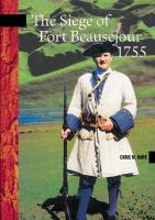 The Siege of Fort Beausejour, 1755