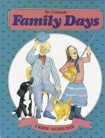 We Celebrate Family Days
