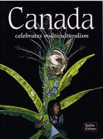 Canada Celebrates Multiculturalism