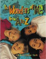 The Wonders of Me From A to Z