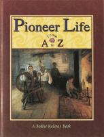 Pioneer Life From A to Z