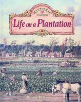 Life on A Plantation