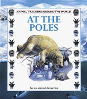 Animal Tracker Series: At the Poles