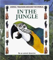 Animal Tracker Series: In the Jungle