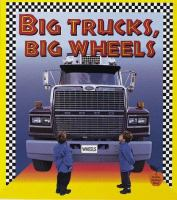 Big Trucks, Big Wheels