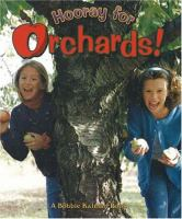 Hooray for Orchards!