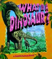 What Is A Dinosaur?