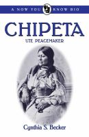 Chipeta : Ute peacemaker