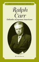 Ralph Carr : defender of Japanese Americans