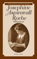 Josephine Aspinwall Roche : humanitarian