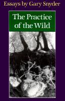 The Practice of the Wild