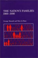 The Nation's Families, 1960-1990