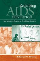 Rethinking AIDS Prevention
