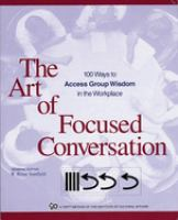 The Art of Focused Conversation