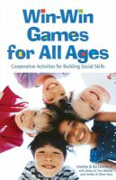 Win-win Games for All Ages
