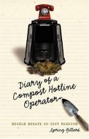 Diary of A Compost Hotline Operator