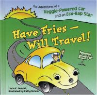Have Fries, Will Travel!