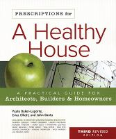Prescriptions for A Healthy House