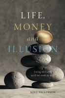 Life, Money and Illusion