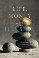 Life, Money and Illusion