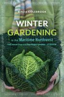 Winter Gardening in the Maritime Northwest