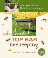 Advanced Top Bar Beekeeping