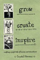 Grow, Create, Inspire