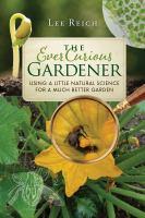 Ever Curious Gardener: Using A Little Natural Science for A Much Better Garden