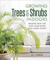 Growing Trees & Shrubs Indoors