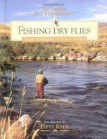 Fishing Dry Flies
