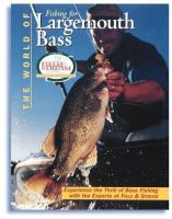 The World of Fishing for Largemouth Bass