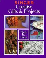 Creative Gifts & Projects Step-by-step