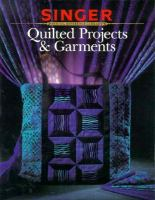 Quilted Projects & Garments
