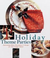 Holiday Theme Parties