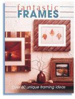 Fantastic Frames