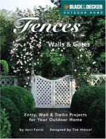Fences, Walls & Gates