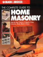 The Complete Guide to Home Masonry