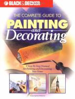 The Complete Guide to Painting and Decorating