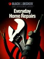 Everyday Home Repairs
