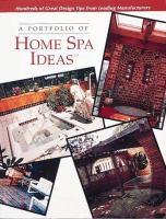 A Portfolio of Home Spa Ideas
