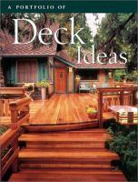A Portfolio of Deck Ideas