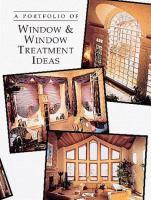 A Portfolio of Window & Window Treatment Ideas